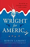 Wright for American by Robin Lamont book cover