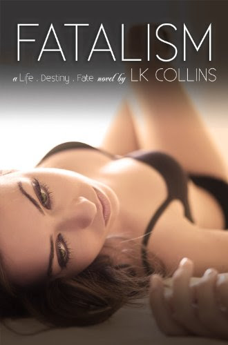 Fatalism (Alexa and Vincent's Story) by LK Collins