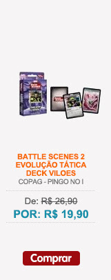BATTLE SCENES 2 - EVOLUÇAO TATICA - DECK VILOES