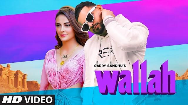 """Garry Sandhu-""""Wallah"""" lyrics - : Garry Sandhu Lyrics"""