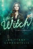 Life's a Witch (Life's a Witch Series #1)