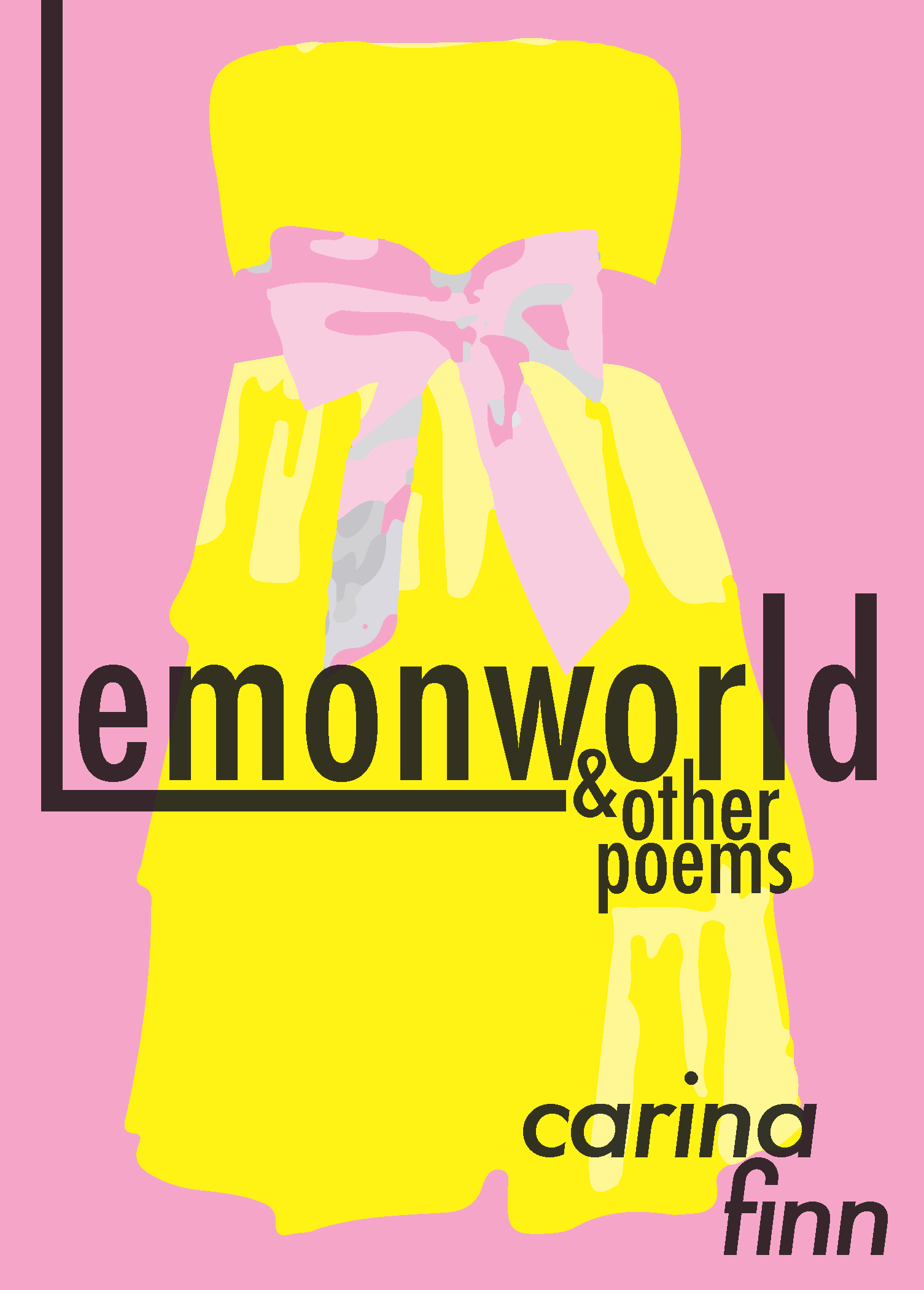 LEMONWORLD & OTHER POEMS