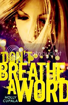DON'T BREATHE A WORD BY HOLLY CHUPALA