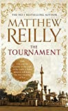The Tournament, Matthew Reilly, book review, Australian writers, historical fiction.
