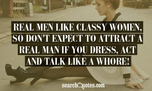 Real Men Dont Hit Women Quotes Quotations Sayings 2019