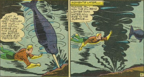 Aquaman Drills for Oil
