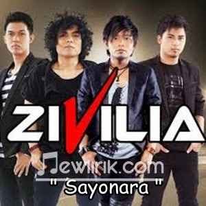 Lirik Zivilia - Sayonara