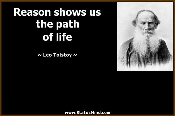 Reason Shows Us The Path Of Life Statusmindcom
