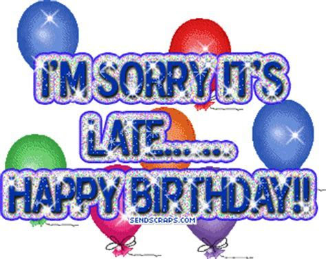 ? Belated Birthday images, greetings and pictures for