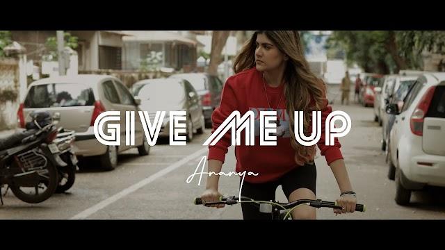 GIVE ME UP LYRICS - ANANYA BIRLA