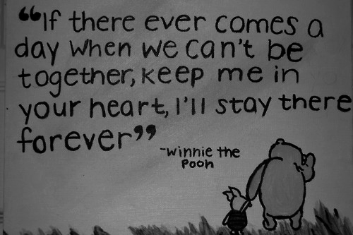 If There Ever Comes A Day When We Cant Be Together Keep Me