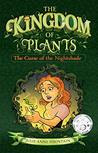 The Curse Of The Nightshade: The Kingdom Of Plants Book One