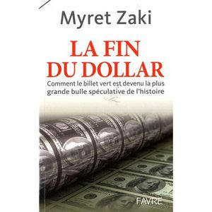 La fin du dollar