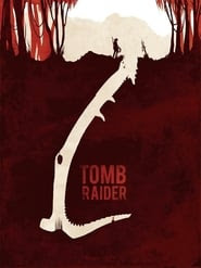Tomb Raider Ver Descargar Películas en Streaming Gratis en Español