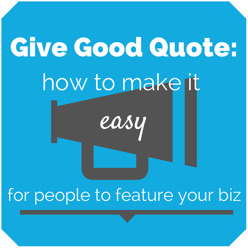 Give Good Quote How To Make It Easy For People To Feature Your
