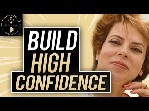 How To Build Confidence In Yourself To Have a Happy Life | Self Confidence Advice By-Giti Caravan
