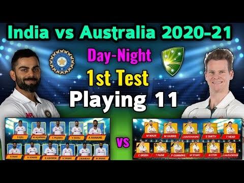 India vs Australia 1st (Day- Night) Test 2020 Playing 11 | Ind vs Aus 1st Test Playing xi | AUSvIND