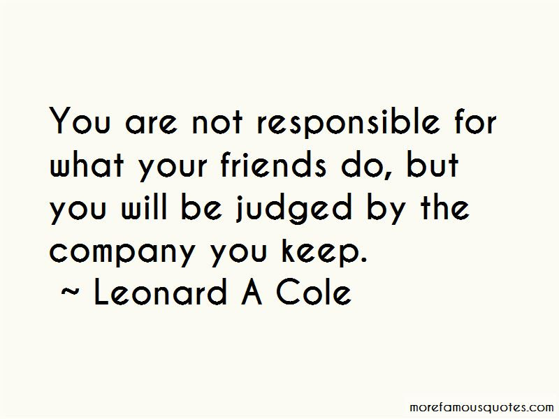 Judged By The Company You Keep Quotes Top 3 Quotes About Judged By