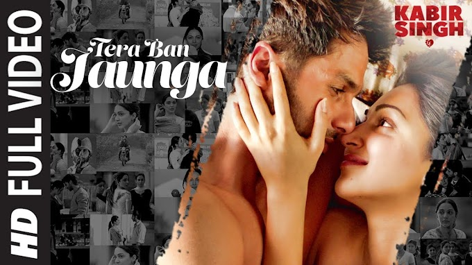 Tera Ban Jaunga Lyrics - Kabir Singh Songs Lyrics | Lyricsgenesis.com