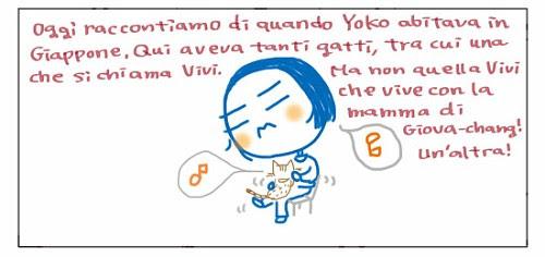 Oggi vi raccontiamo di quando Yoko abitava in Giappone. Qui aveva tanti gatti, tra cui una che si chiama Vivi. Ma non quella Vivi che vive con la mamma di Giova-chang! Un'altra!