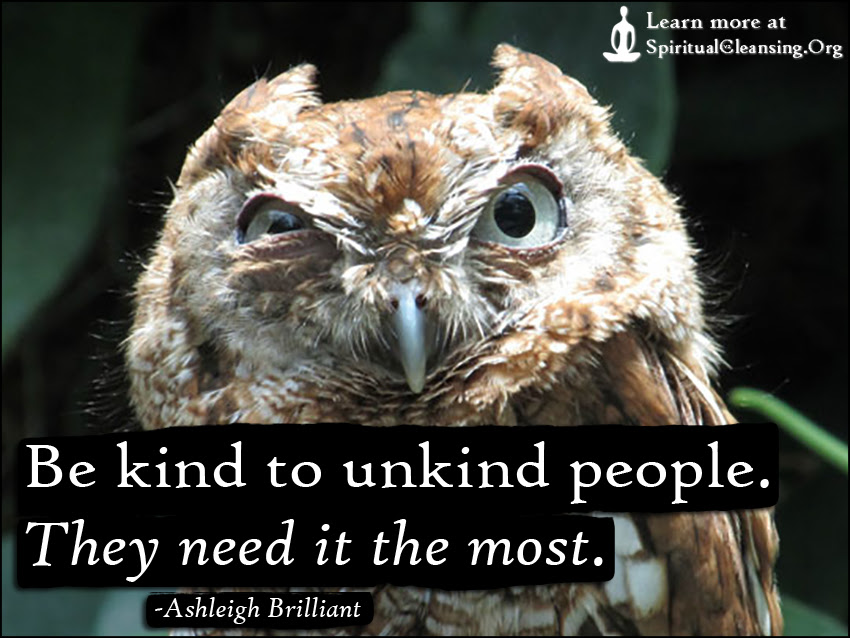 Be Kind To Unkind People Quotes