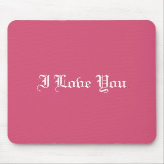 Love You Mousepad