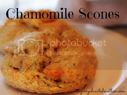 My Very Educated Mother - Chamomile Scones