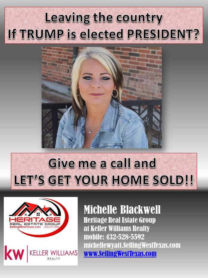 Odessa realtor Michelle Blackwell's latest ad reaches out to potential clients who plan to make good on their promise to leave the country if Donald Trump is elected president.