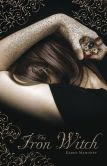 The Iron Witch (Iron Witch Series #1)