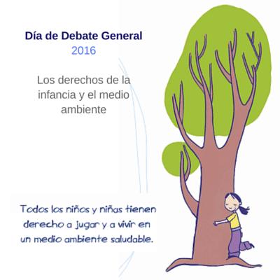 Día de Debate General 2016 Los derechos de la infancia y el medio ambiente