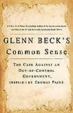 Glenn Beck's Common Sense: The Evolution of Thomas Paine's Revolution