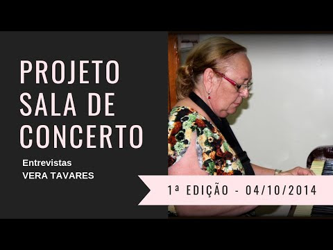 Sra. VERA TAVARES - Projeto Sala de Concerto - 1ª Edição - Crato / Ceará