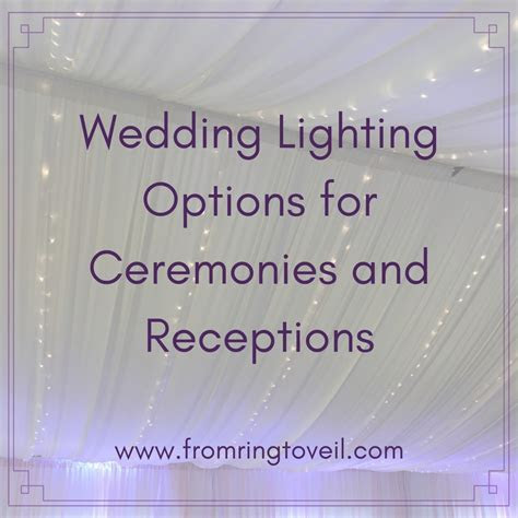 122   Wedding Lighting Options for Ceremonies and