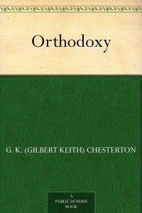 Orthodoxy by G. K. Chesterton (Amazon)