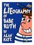 The LIEography (TM) of Babe Ruth