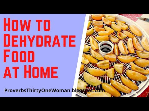 How to Dehydrate Food at Home (a video)