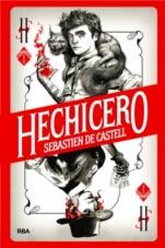 Hechicero (primera parte de la saga) Sebastien de Castell