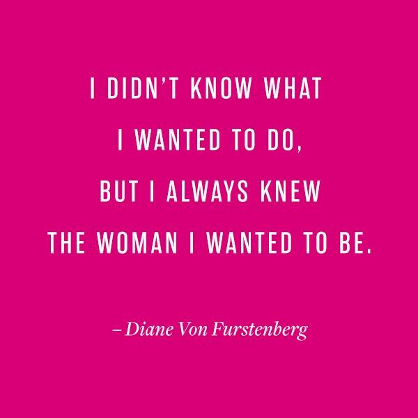 One Of Our Favorite At Dvf Quotes Rt At Renttherunway Cheers To That