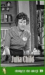 W kuchni z Julią Child
