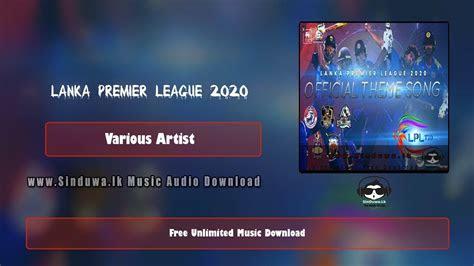 lanka premier league  official theme song