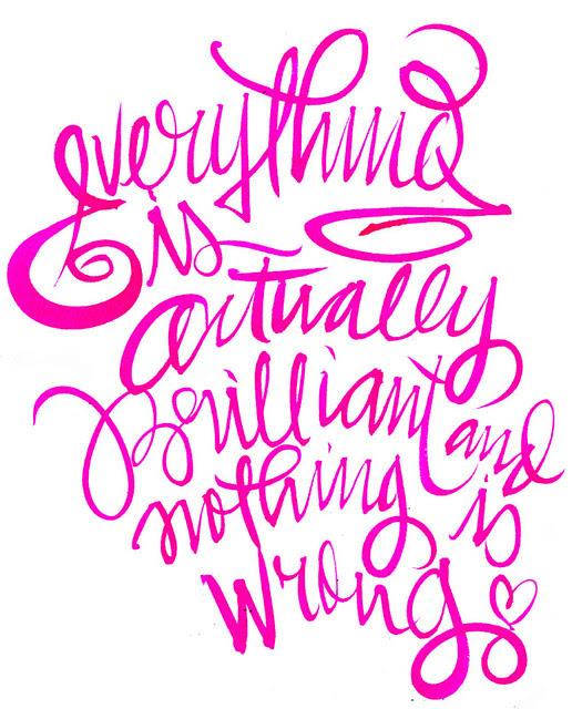 WRitings on the wall_brilliant, pink, typography, type, calligraphy, via lordbunn