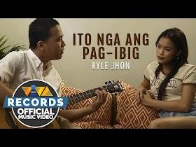 Ito Nga Ang Pag-ibig by Ryle Jhon [Official Music Video]