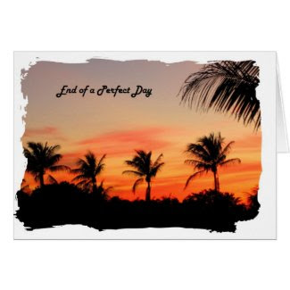 End of a Perfect Day Greeting Cards