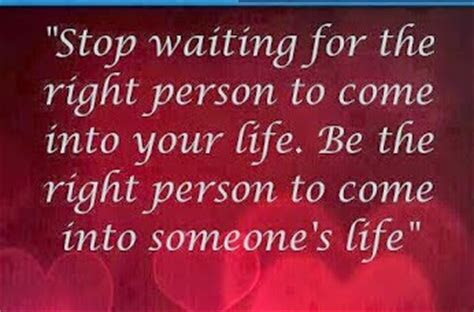 Waiting The Right Person Quotes