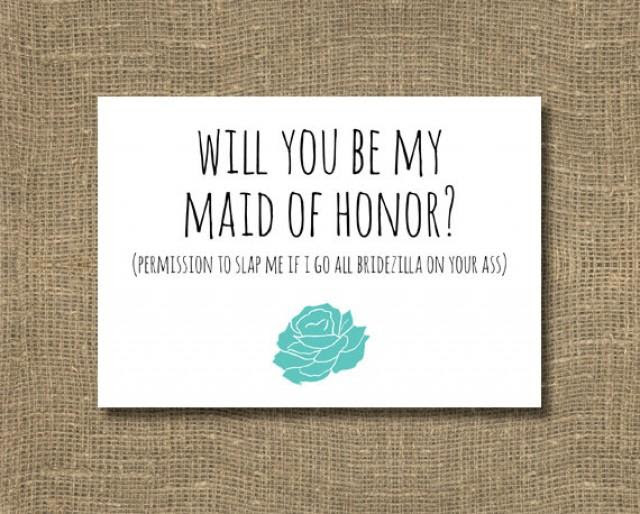 Funny Will You Be My Maid Of Honor Ask Maid Of Honor Ask