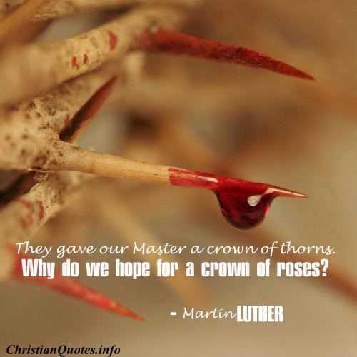 Quotes About Crown Of Thorns 71 Quotes