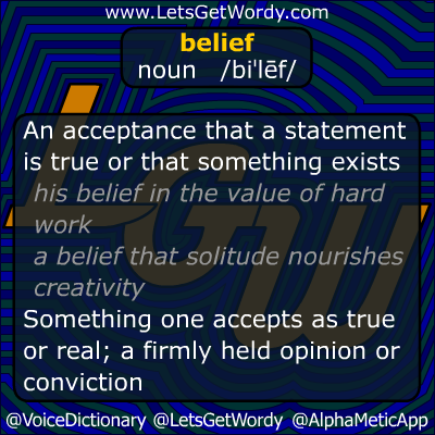 Belief 09/28/2012 GFX Definition of the Day