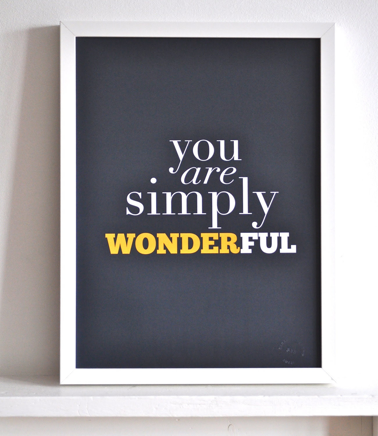 You Are Simply Wonderful Litho Print