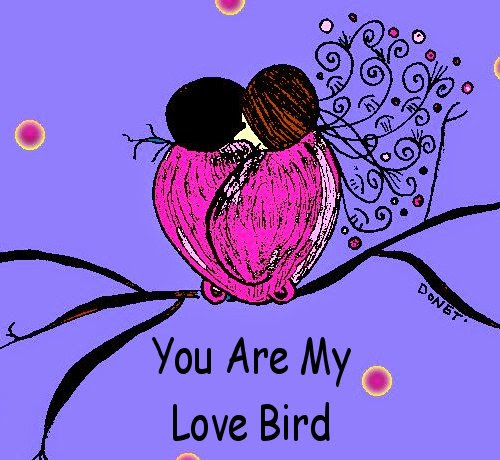 You Are My Love Bird Free I Love You Ecards Greeting Cards 123