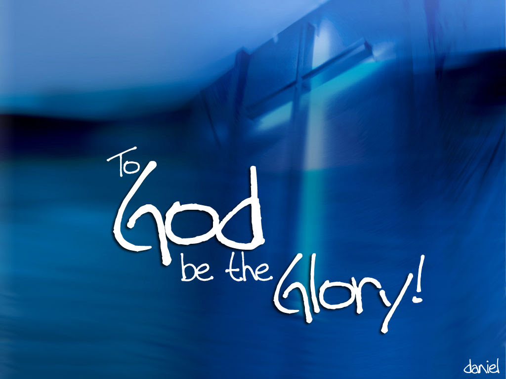 Quotes About Glory Through God 29 Quotes